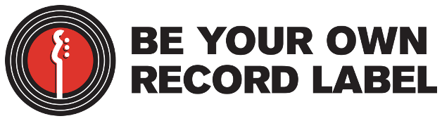 Be Your Own Record Label